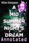 A Midsummer Nights Dream: ( Annotated ) Cover Image