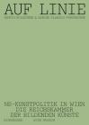 Auf Linie: Ns-Kunstpolitik in Wien. Die Reichskammer Der Bildenden Künste Cover Image