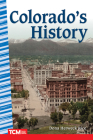 Colorado's History (Primary Source Readers) Cover Image