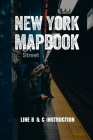New York Mapbook: Line B & C Instruction: Mass Transit Books Cover Image