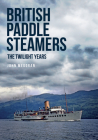 British Paddle Steamers The Twilight Years Cover Image
