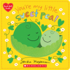 You're My Little Sweet Pea (heart-felt books) Cover Image