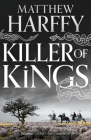 Killer of Kings (The Bernicia Chronicles #4) Cover Image