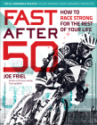 Fast After 50: How to Race Strong for the Rest of Your Life Cover Image