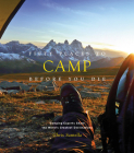 Fifty Places to Camp Before You Die Cover Image
