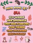 Mein Name ist Sila Ich werde der Spionage und der Färbung von Tieren und Pflanzen beschuldigt: Ein perfektes Geschenk für Ihr Kind - Zur Fokussierung Cover Image