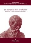 Ein Dichter ist eben ein Dichter; Dostojewskij, Russland und die deutsche Literatur Cover Image