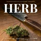Herb: Mastering the Art of Cooking with Cannabis Cover Image