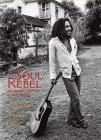 Soul Rebel: An Intimate Portrait of Bob Marley Cover Image