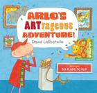 Arlo's Artrageous Adventure! Cover Image
