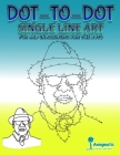 Dot-To-Dot Single Line Art: Fun and challenging join the dots Cover Image