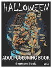 Halloween: Adult Coloring Book with Beautiful Flowers, Adorable Animals, Spooky Characters, and Relaxing Fall Designs Volume 3 Cover Image