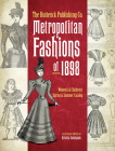 The Butterick Publishing Co. Metropolitan Fashions of 1898: Women's & Children's Spring & Summer Catalog Cover Image
