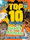 Top 10 for Kids Deadly Animals Cover Image