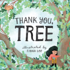 Thank You, Tree: A Board Book Cover Image