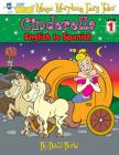 Cinderella: English to Spanish, Level 1 (Hey Wordy Magic Morphing Fairy Tales #1) Cover Image