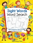 Sight Words Word Search: High-Frequency Word Puzzles for Prek-1st Grade Cover Image