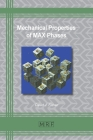 Mechanical Properties of MAX Phases (Materials Research Foundations #97) Cover Image