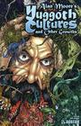 Alan Moore Yuggoth Cultures Cover Image