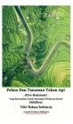 Pohon Dan Tanaman Tahan Api (Fire-Resistant) Yang Bermanfaat Untuk Mencegah Kebakaran Hutan (Wildfire) Edisi Bahasa Indonesia Hardcover Version Cover Image