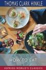 How to Eat (Esprios Classics) Cover Image