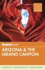 Fodor's Arizona & the Grand Canyon (Full-Color Travel Guide #12) Cover Image