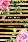 Two Year Academic Planner July 2020-June 2022: 24 Months School Calendar Journal, Two Year Daily Weekly Monthly Small Academic Planner, Schedule Noteb Cover Image