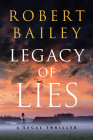 Legacy of Lies: A Legal Thriller Cover Image