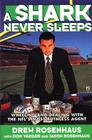A Shark Never Sleeps: Wheeling and Dealing with the NFL's Most Ruthless Agent Cover Image