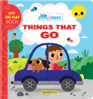 Little Explorers: Things That Go!: A Lift-The-Flap Book Cover Image