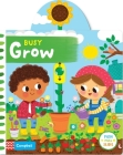 Busy Grow (Busy Books) Cover Image