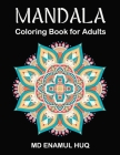 Mandala Coloring Book for Adults: Stress Relieving Mandala Designs for Adults Relaxation Cover Image