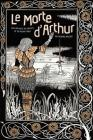 Le Morte d'Arthur: King Arthur & The Knights of The Round Table (Knickerbocker Classics) Cover Image