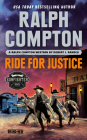 Ralph Compton Ride for Justice (The Gunfighter Series) Cover Image