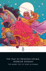 The Tale of Princess Fatima, Warrior Woman: The Arabic Epic of Dhat al-Himma Cover Image