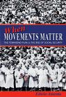 When Movements Matter: The Townsend Plan and the Rise of Social Security (Princeton Studies in American Politics) Cover Image