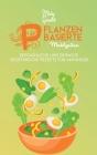 Pflanzenbasierte Mahlzeiten: Erstaunliche Und Einfache Vegetarische Rezepte Für Anfänger (Plant-Based Meals) [German Version] Cover Image