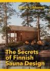 The Secrets of Finnish Sauna Design Cover Image