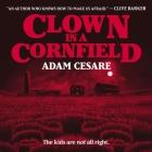 Clown in a Cornfield Lib/E Cover Image