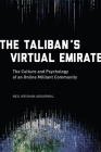 The Taliban's Virtual Emirate: The Culture and Psychology of an Online Militant Community Cover Image