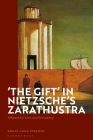 'The Gift' in Nietzsche's Zarathustra: Affirmative Love and Friendship Cover Image