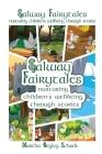 Galway Fairytales: Nurturing Children's Wellbeing Through Stories Cover Image