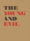 The Young and Evil: Queer Modernism in New York, 1930–1955 Cover Image