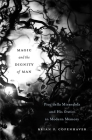 Magic and the Dignity of Man: Pico Della Mirandola and His Oration in Modern Memory Cover Image