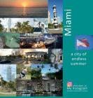 Miami A City of Endless Summer: A Photo Travel Experience (USA #4) Cover Image