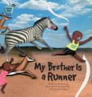 My Brother Is a Runner: Kenya Cover Image