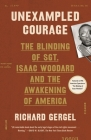 Unexampled Courage: The Blinding of Sgt. Isaac Woodard and the Awakening of America Cover Image