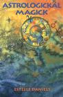 Astrologickal Magick Cover Image
