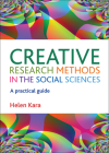 Creative Research Methods in the Social Sciences: A Practical Guide Cover Image
