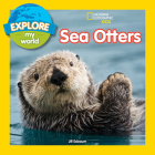 Explore My World Sea Otters Cover Image